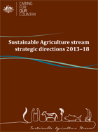 Sustainable Agriculture stream: strategic  directions 2013-2018